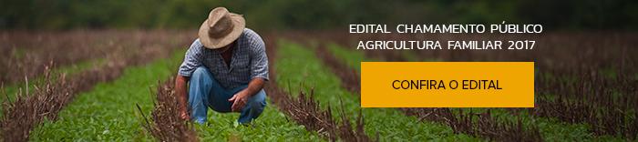 Edital Chamamento Público - Agricultura Familiar 2017